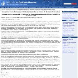 Convention internationale sur l´élimination de toutes les formes de discrimination raciale