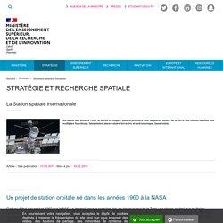 La Station spatiale internationale - Ministère de l'Enseignement supérieur, de la Recherche et de l'Innovation