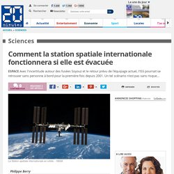 Comment la station spatiale internationale fonctionnera si elle est évacuée