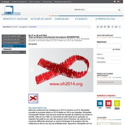 7ème conférence internationale francophone VIH/HEPATITES - CHRU de Montpellier