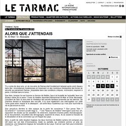 Omar Abusaada, Mohammad Al Attar - La saison - Spectacles - Le Tarmac - la scène internationale francophone (Paris)