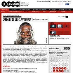 Mohammed Aïssaoui, Hassane Kassi Kouyaté - Archives - Le TARMAC - Le TARMAC - la scène internationale francophone (Théâtre - Paris)