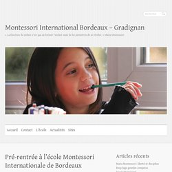 Pré-rentrée à l'école Montessori Internationale de Bordeaux - Montessori International Bordeaux - Gradignan