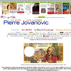 Le Blog de Pierre Jovanovic 2008-2011 : REVUE DE PRESSE INTERNATIONALE