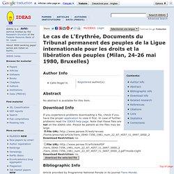 Le cas de L'Erythrée, Documents du Tribunal permanent des peuples de la Ligue internationale pour les droits et la libération des peuples (Milan, 24-26 mai 1980, Bruxelles)