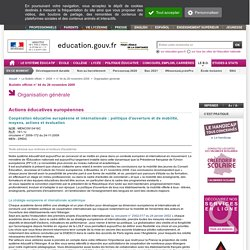 Coopération éducative européenne et internationale : politique d'ouverture et de mobilité, moyens, actions et évaluation - MENC0913416C