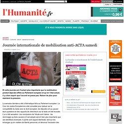 Journée internationale de mobilisation anti-ACTA samedi
