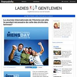 La Journée Internationale de l'Homme est-elle le pendant nécessaire de celle des droits des femmes?