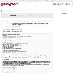 """BANQUE INTERNATIONALE POUR L AFRIQUE DE L OUEST-COTE D IVOIRE """" BIAO-CI """" - Avis De Nomination (Annonces L gales)"""