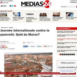 Journée internationale contre la pauvreté. Quid du Maroc?