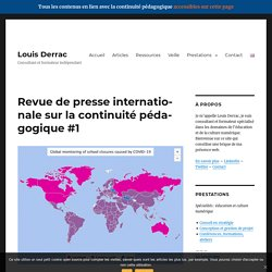 Louis Derrac - Revue de presse internationale sur la continuité pédagogique #1