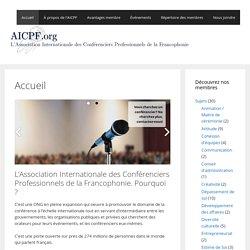 L'Association Internationale des Conférenciers Professionnels de la Francophonie