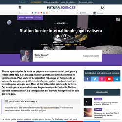 Station lunaire internationale : qui réalisera quoi ?