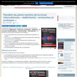 """Parution du 4ème numéro de la revue internationale """"Addiction(s) : recherches et pratiques"""""""