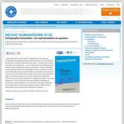 Revue Humanitaire n°32 - Cartographie humanitaire: nos représentations en question