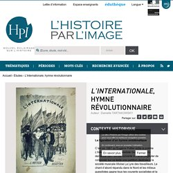 L'Internationale, hymne révolutionnaire