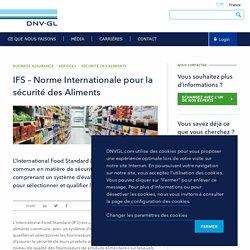 IFS Norme Internationale pour la sécurité des Aliments - DNV GL