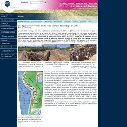 Une équipe internationale étudie l'aléa sismique de Santiago du Chili