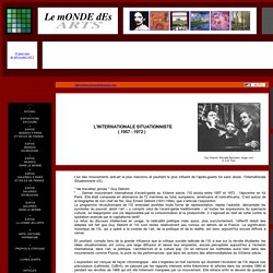 L'Internationale Situationniste ( 1957 - 1972 )