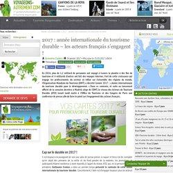 2017 : année internationale du tourisme durable – les acteurs français s'engagent !