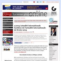 Synthèse de l'actualité internationale février 2015. A.
