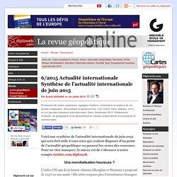 Synthèse de l'actualité internationale juin 2015. A.