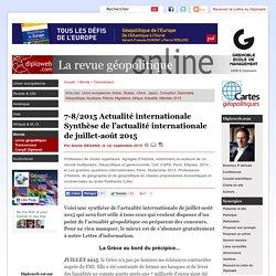 Synthèse de l'actualité internationale juillet-août 2015. A.
