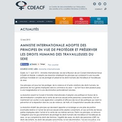 Amnistie internationale adopte des principes en vue de protéger et préserver les droits humains des travailleuses du sexe