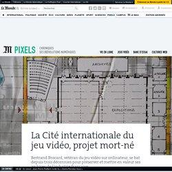 La Cité internationale du jeu vidéo, projet mort-né