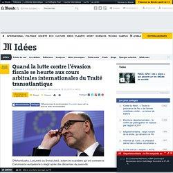 lutte contre l'évasion fiscale et cours arbitrales - Le Monde 18/03/15
