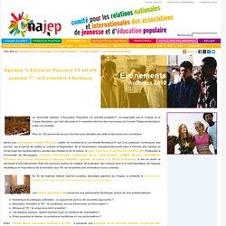 """Evénements - 2010 - Agorajep """"L'Education Populaire 2.0 est elle possible ?"""" - le 9 novembre à Bordeaux"""