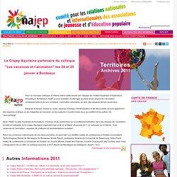 """Territoires - Actualités - 2011 - Le Crajep Aquitaine partenaire du colloque """"Les vacances et l'animation"""" les 24 et 25 janvier à Bordeaux"""