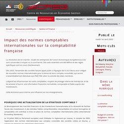 Impact des normes comptables internationales sur la comptabilité française