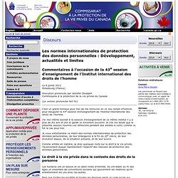 Discours: Les normes internationales de protection des données personnelles : Développement, actualités et limites - le 9 juillet 2012