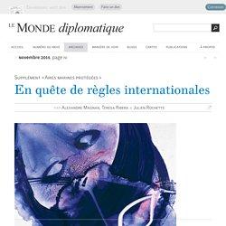 En quête de règles internationales, par Alexandre Magnan, Teresa Ribera & Julien Rochette (Le Monde diplomatique, novembre 2015)