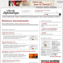 Relations internationales - Le Monde diplomatique