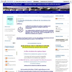 UE:Haribo,dividendes et liberté de circulation des capitaux : ETUDES FISCALES INTERNATIONALES > Patrick Michaud Avocat fiscaliste >conseil et controle en fiscalité internationale >régularisation des comptes à letranger