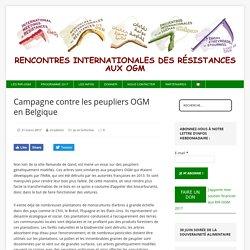 RIR OGM INFO 21/03/17 Campagne contre les peupliers OGM en Belgique