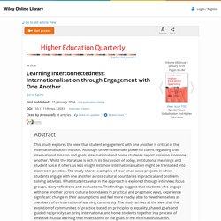 Learning Interconnectedness: Internationalisation through Engagement with One Another - Spiro - 2014 - Higher Education Quarterly