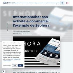 Internationaliser son activité e-commerce : l'exemple de Sephora