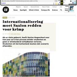 Internationalisering moet Saxion redden voor krimp - U-Today