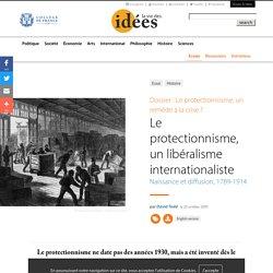 Le protectionnisme, un libéralisme internationaliste