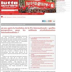 50 ans après la fondation de la IVe Internationale : quelles per