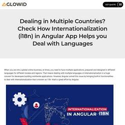 Guide to i18n - Internationalization in Angular [ Serve Globally like Local]
