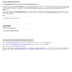 Unicode strikethrough text tool for Twitter, Facebook, internationalized domain names, etc.