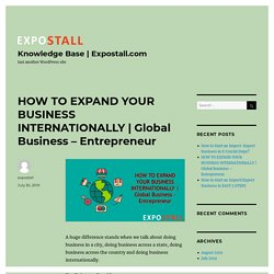 Global Business – Entrepreneur – Knowledge Base