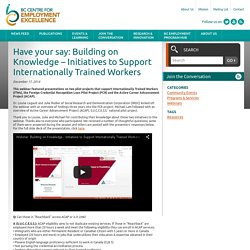 Have your say: Building on Knowledge - Initiatives to Support Internationally Trained Workers