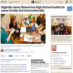 Digitally savvy Beaverton High School builds its name locally and internationally