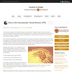 How to Hire Internationally Trained Workers (ITW)