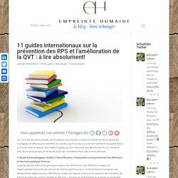 11 guides internationaux sur la prévention des RPS et l'amélioration de la QVT : à lire absolument! - Empreinte Humaine - Le Blog